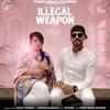 Garry Sandhu Ft. Jasmine Sandlas and Intense-Illegal Weapon(DJ Cekko Singh's Rework)(Unmixed)