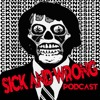 Sick and Wrong Episode 609