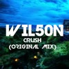 Wilson Netto - Crush (Original Mix) [FINAL MIX]