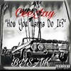 Download CeeJay - How You Wanna do it? (prod.OmniBeats) Mp3