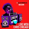 Mission on Rapzilla.com LIVE with Chris Chicago - Ep. 83