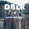 Hippie Sabotage - Devil In Her Eyes X DBLR Remix