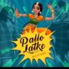 Pallo Latke Remix Dj Kwid Mp3