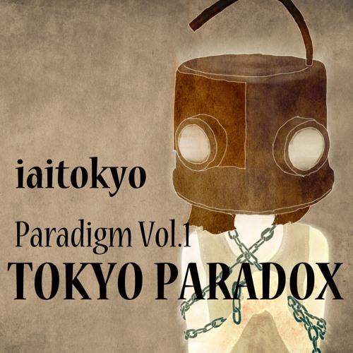 """Paradigm Vol.1 """"TOKYO PARADOX"""" Trailer"""
