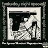 The Lyman Woodard Organization – Saturday Night Special (Album Sampler)