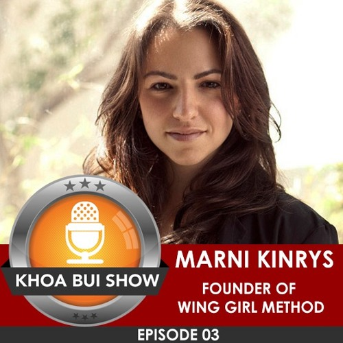 How To Attract And Date Hot Women Interview With Marni Kinry From Wing Girl Method