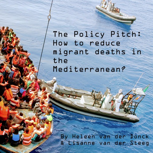 The Policy Pitch - How to reduce the number of migrant deaths in the Mediterranean Sea?