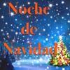 Noche De Navidad - Cancion Navideña