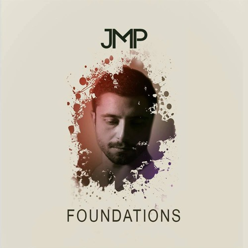 Foundations by JMP - Episode004