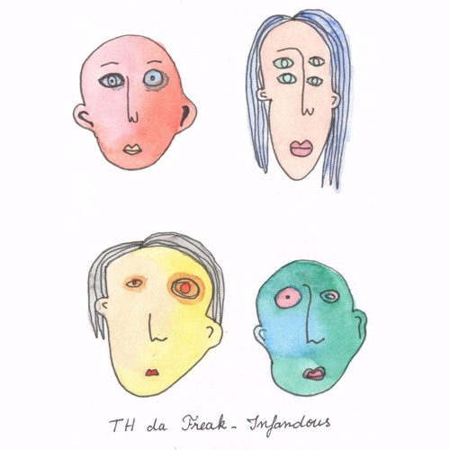 Th Da Freak - Infandous