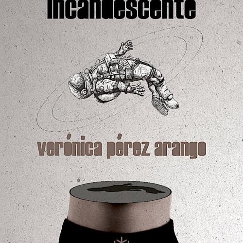 Resultado de imagen para Hielo incandescente, de Verónica Pérez Arango