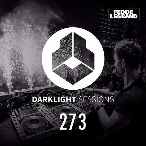 Fedde Le Grand - Darklight Sessions 273