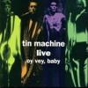 Tin Machine.