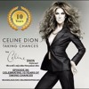 The Celine Dion Podcast Ep36: Celebrating 10 years of Taking Chances
