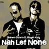 Shawn Storm X Rygin King - Nah Lef None (Full Clip Load Riddim)Nov 2017
