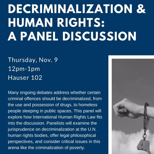 Decriminalization and Human Rights: A Panel Discussion
