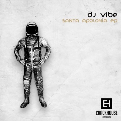 Dj VIBE - SANTA APOLONIA EP preview
