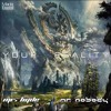 Mr. Nobody & Mr. Hyde - Your Reality (Out now)