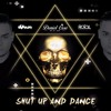 SHUT UP AND DANCE II