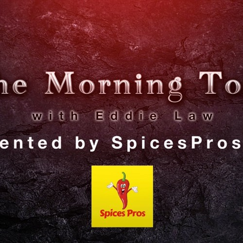 The Morning Toke 11-13 presented by SpicesPros.com