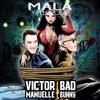 98 - Víctor Manuelle Bad Bunny - Mala Y Peligrosa - Dj Xhamako - MixX