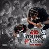 Young & Thuggin (Feat. Nefe)