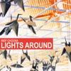 Rief Chocka - Lights Around