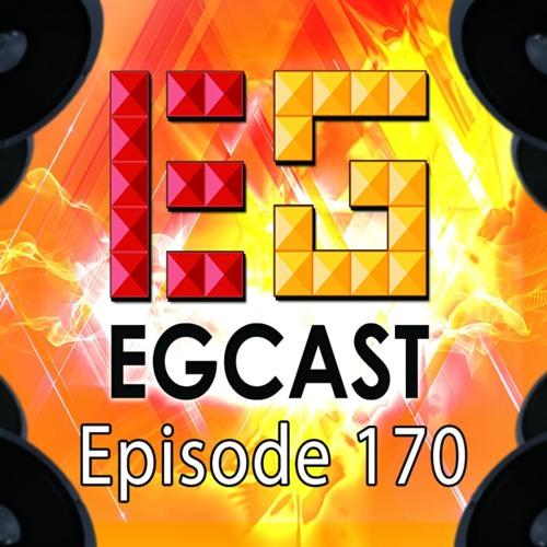 #EGCast: Episode 170 - حيالله من جانا