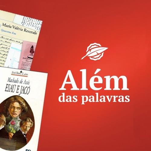 Além das Palavras #11 - Comédias para Ler na Escola, Nós (Salim Miguel) e conclusões.