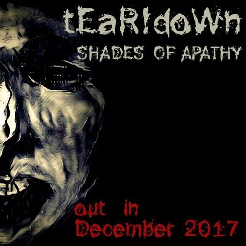 "tEaR!doWn ""Shades of Apathy"" Teaser Mix"