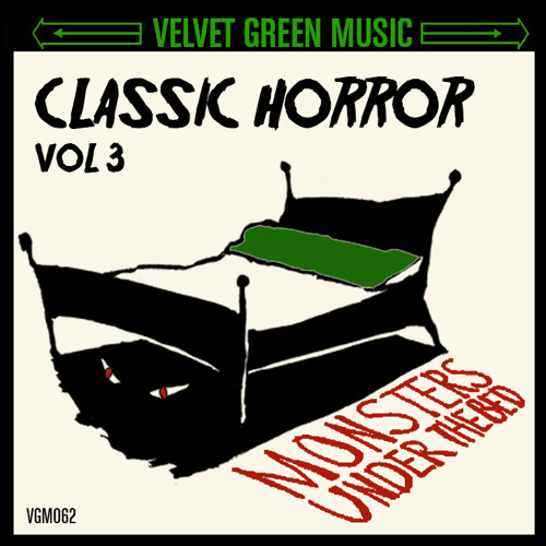 Classic Horror Vol 3 - Monsters Under The Bed