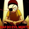 Rap do Evil Morty