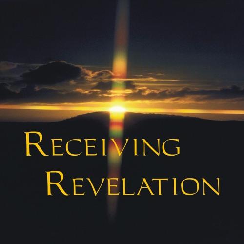 Receiving Revelation