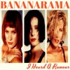 Bananarama - I Heard A Rumour