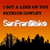 I got a line on you - Patrick Cowley SanFranDisko DJ friendly Re-Edit