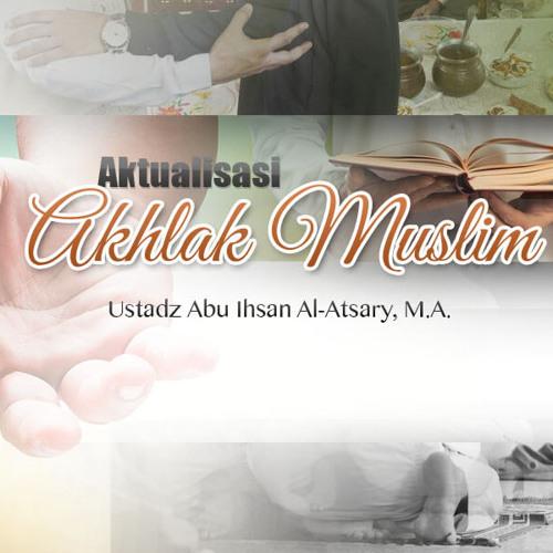 Aktualisasi Akhlak Muslim: Rangkuman