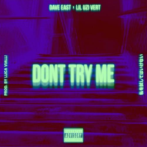 Don't Try Me ft Lil Uzi Vert