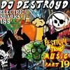 Electric Sparks 183 Mixed by DJ DestroyD (Festival Trap Music Part 19)