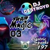 Electric Sparks 197 Mixed By DJ DestroyD (Trap Magic Part 03)