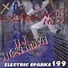 Electric Sparks 199 Mixed By DJ DestroyD (Exorcismus Mix)