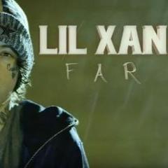 Lil Xan - Far