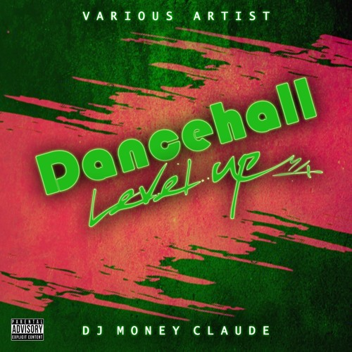 Dancehall Level Up Mix