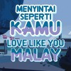 Steven Universe - Menyintai Seperti Kamu (Bahasa Malay) / Love Like You (Malay, INCOMPLETE)