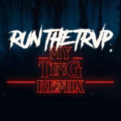 Don Cotti - My Ting (Run The Trvp Remix)