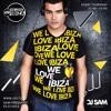 DJ SAM Planet 105   We Love Ibiza 017