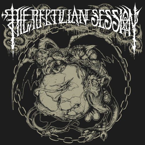 THE REPTILIAN SESSION - The Feast Of The Reptiles