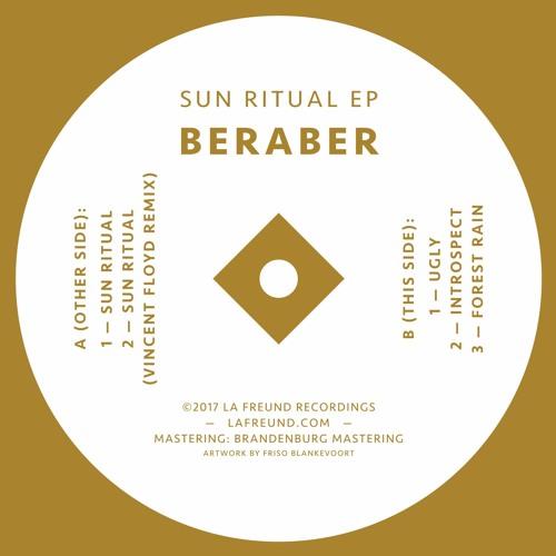 SB PREMIERE : Beraber - Sun Ritual [La Freund]
