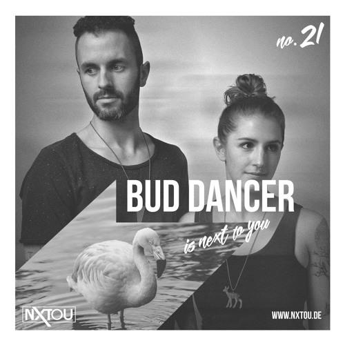 NXTOU Podcast #21 - Bud Dancer