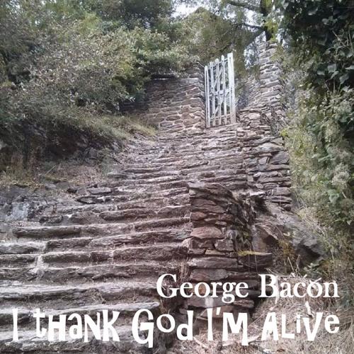 I Thank God I'm Alive