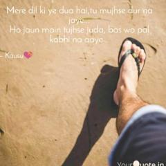 Mere Dil Ki Ye Dua Hai New Sad Song